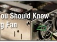 Something You Should Know about Cooling FAN