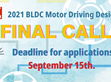 Countdown! The design submission of 《2021 BLDC Motor Drive Design Competition》 will be closed in mid-September.