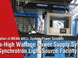 Application of MEAN WELL System Power Solution: Ultra-High Wattage Power Supply System for Synchrotron Light Source Facility
